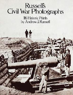 Image for Russell's Civil War Photographs - 116 Historic Prints