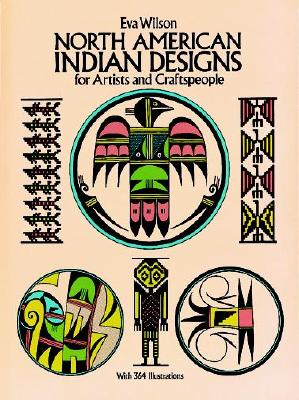 Image for North American Indian Designs for Artists and Craftspeople (Dover Pictorial Archive)