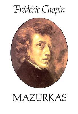 Mazurkas (Dover Music for Piano), Chopin, Fr�d�ric; Classical Piano Sheet Music