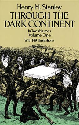Image for Through the Dark Continent:Volume 1