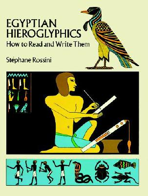 Image for Egyptian Hieroglyphics: How to Read and Write Them