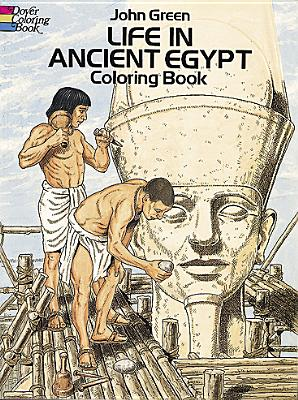 Image for Life in Ancient Egypt Coloring Book (Dover History Coloring Book)