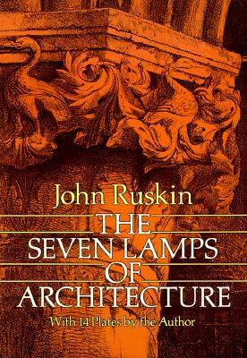 Image for The Seven Lamps of Architecture (Dover Architecture)