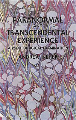 The Psychology of Transcendence, Neher, ANDREW