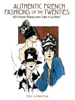 "Image for Authentic French Fashions of the Twenties: 413 Costume Designs from ""L'Art Et La Mode"" (Dover Fashion and Costumes)"