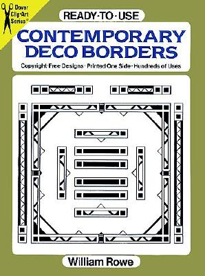 Ready-to-Use Contemporary Deco Borders (Dover Clip Art Ready-to-Use), Rowe, William