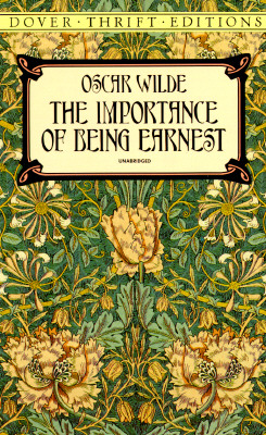 "The Importance of Being Earnest, ""Wilde, Oscar"""