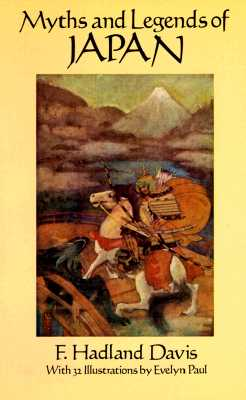 Myths and Legends of Japan, Davis, F. Hadland