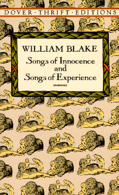 Songs of Innocence and Songs of Experience (Dover Thrift Editions), William Blake