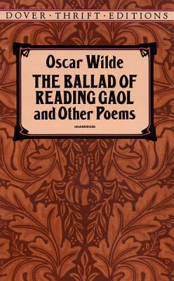 Image for The Ballad of Reading Gaol and Other Poems (Dover Thrift Editions)