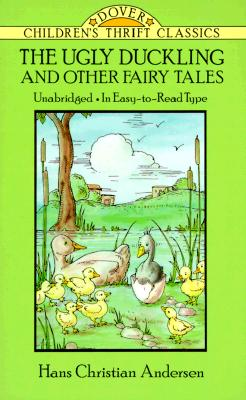 Image for The Ugly Duckling and Other Fairy Tales (Dover Children's Thrift Classics)