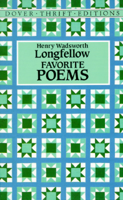 Favorite Poems (Dover Thrift Editions), Longfellow,Henry Wadsworth