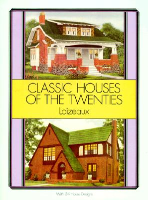 Image for Classic Houses of the Twenties (Dover Architecture)