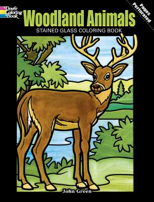 Image for Woodland Animals Stained Glass Coloring Book (Dover Nature Stained Glass Coloring Book)
