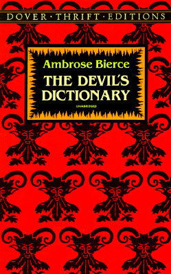 The Devil's Dictionary (Dover Thrift Editions), Ambrose Bierce