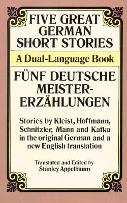 Image for Five Great German Short Stories: A Dual-Language Book (Dover Dual Language German)