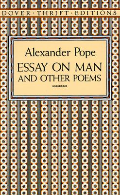 """Essay on Man and Other Poems (Dover Thrift Editions), """"Pope, Alexander"""""""