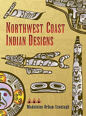 Image for Northwest Coast Indian Designs (Dover Pictorial Archive)