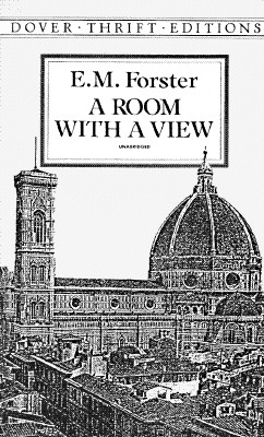 A Room with a View (Dover Thrift Editions), E. M. Forster