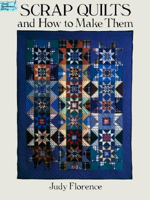 Image for SCRAP QUILTS AND HOW TO MAKE THEM