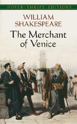 The Merchant of Venice (Dover Thrift Editions), WILLIAM SHAKESPEARE