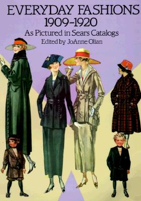Image for Everyday Fashions, 1909-1920, As Pictured in Sears Catalogs (Dover Fashion and Costumes)