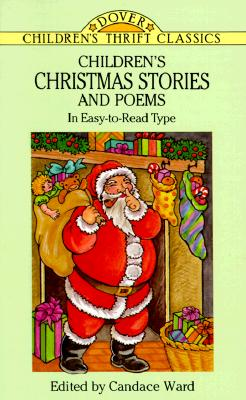 Image for Children's Christmas Stories and Poems: In Easy-to-Read Type (Dover Children's Thrift Classics)