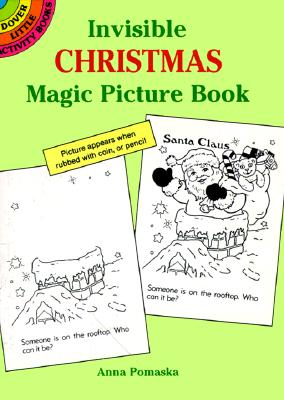 Invisible Christmas Magic Picture Book (Dover Little Activity Books), Anna Pomaska