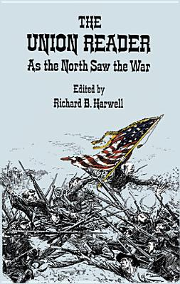 The Union Reader: As the North Saw the War