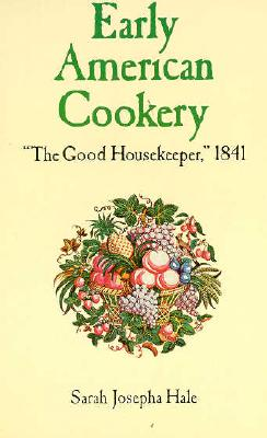"Image for Early American Cookery: ""The Good Housekeeper,"" 1841"