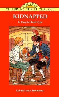 Kidnapped: Adapted for Young Readers (Dover Children's Thrift Classics), Robert Louis Stevenson, Children's Dover Thrift