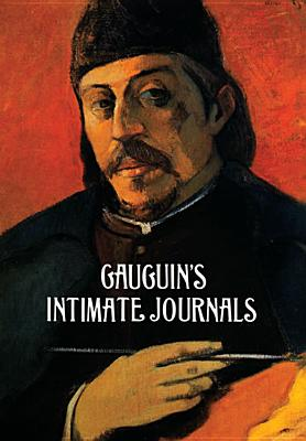Gauguin's Intimate Journals (Dover Fine Art, History of Art), Gauguin, Paul
