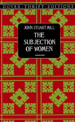 Image for The Subjection of Women (Dover Thrift Editions)
