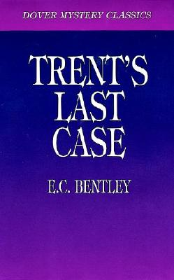 Image for Trent's Last Case (Dover Mystery Classics)