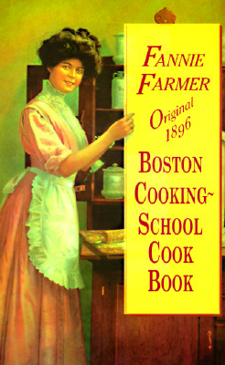 Image for Original 1896 Boston Cooking-School Cook Book