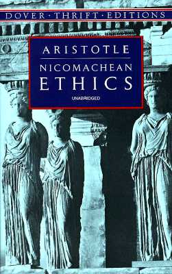 Nicomachean Ethics (Dover Thrift Editions), Aristotle