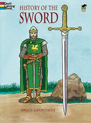 History of the Sword (Coloring Book), Bruce LaFontaine