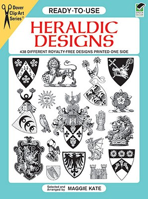 Ready-to-Use Heraldic Designs (Dover Clip Art Ready-to-Use)