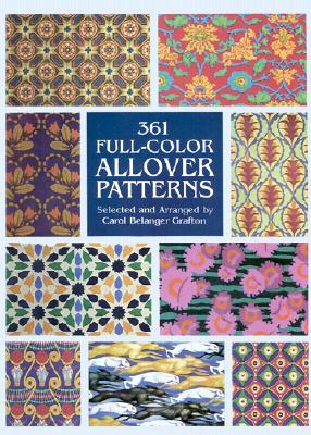 Image for 361 Full-Color Allover Patterns for Artists and Craftspeople (Dover Pictorial Archive)