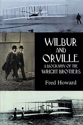 Image for Wilbur and Orville: A Biography of the Wright Brothers (Dover Transportation)