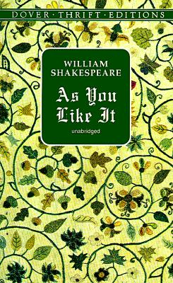 As You Like It (Dover Thrift Editions), William Shakespeare
