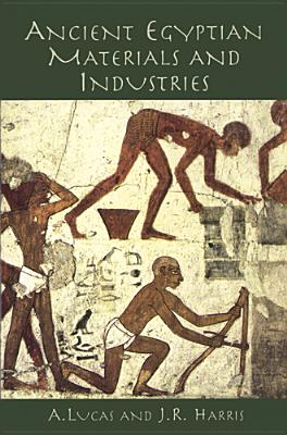 Image for Ancient Egyptian Materials and Industries