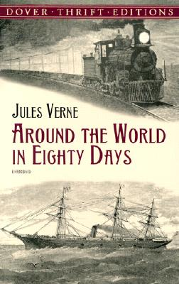 Around the World in Eighty Days (Dover Thrift Editions), Jules Verne