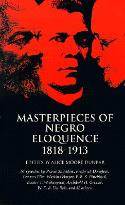 Image for Masterpieces of Negro Eloquence: 1818-1913