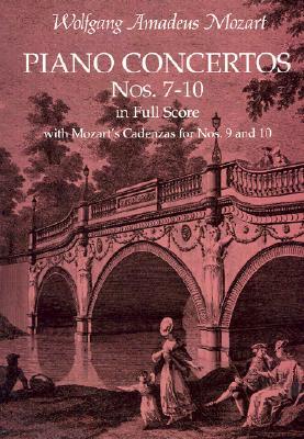 Image for Piano Concertos Nos. 7-10 in Full Score: With Mozart's Cadenzas (Dover Music Sco