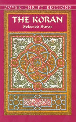 The Koran: Selected Suras (Dover Thrift Editions), ARTHUR JEFFERY