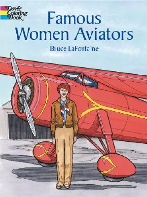 Image for Famous Women Aviators (Dover History Coloring Book)