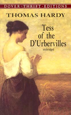 Tess of the D'Urbervilles (Dover Thrift Editions), Thomas Hardy