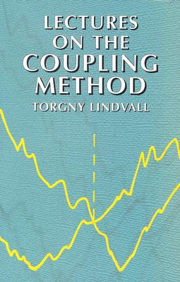 Image for Lectures on the Coupling Method (Dover Books on Mathematics)