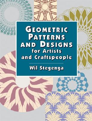 Image for Geometric Patterns and Designs for Artists and Craftspeople